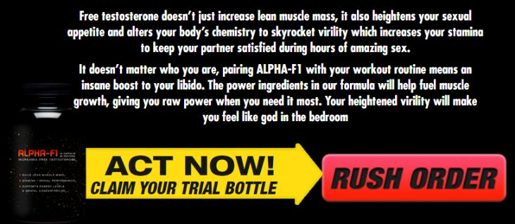 Alpha F1 Testosterone Booster trial